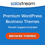 Solostream WordPress Themes make your website Great!