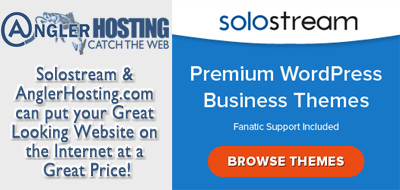 Solostream Premium WordPress Themes and AnglerHosting.com for your new website